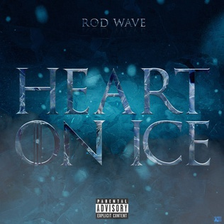 Heart on Ice 2019 single by Rod Wave