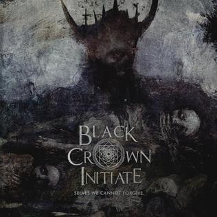 <i>Selves We Cannot Forgive</i> 2016 studio album by Black Crown Initiate