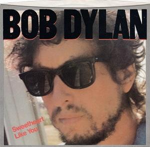 Sweetheart Like You 1983 single by Bob Dylan