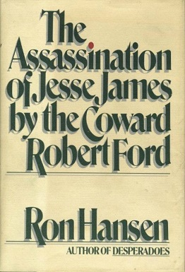 The Assassination of Jesse James by the Coward Robert Ford (novel).jpg
