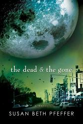 <i>The Dead and the Gone</i> book by Susan Beth Pfeffer