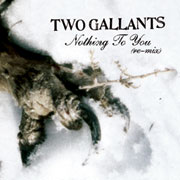 TwoGallants-NothingToYouRemix.jpg