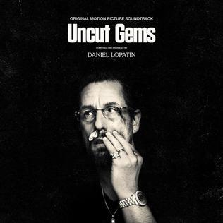 <i>Uncut Gems</i> (soundtrack) 2019 soundtrack album by Daniel Lopatin