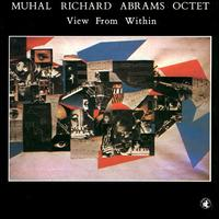 <i>View from Within</i> 1985 studio album by Muhal Richard Abrams