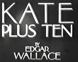 <i>Kate Plus Ten</i> (film) 1938 film by Reginald Denham