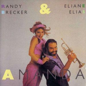 <i>Amanda</i> (album) 1985 studio album by Randy Brecker & Eliane Elias