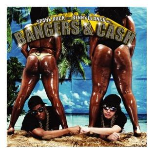 <i>Bangers & Cash</i> 2007 EP by Spank Rock and Benny Blanco