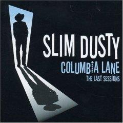 <i>Columbia Lane – the Last Sessions</i> 2004 studio album by Slim Dusty