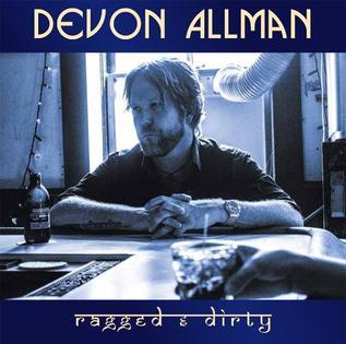 <i>Ragged & Dirty</i> (album) 2014 studio album by Devon Allman