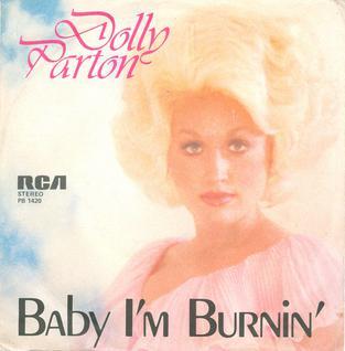Baby Im Burnin 1978 Dolly Parton song