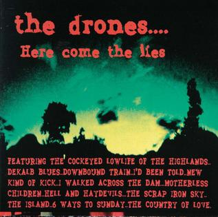 <i>Here Come the Lies</i> 2002 studio album by The Drones