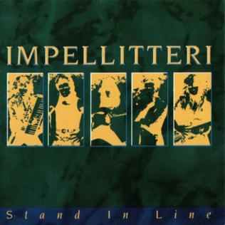 <i>Stand in Line</i> 1988 studio album by Impellitteri
