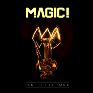 Magic! — Don't Kill the Magic (studio acapella)