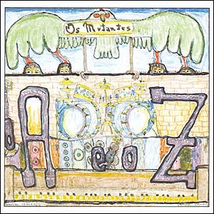 <i>O A e o Z</i> 1992 studio album by Os Mutantes