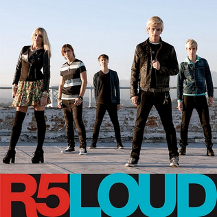 Loud (R5 song) 2013 single by R5