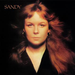 <i>Sandy</i> (Sandy Denny album) 1972 studio album by Sandy Denny
