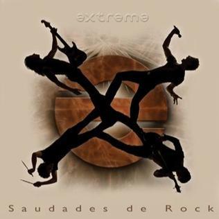 <i>Saudades de Rock</i> 2008 studio album by Extreme