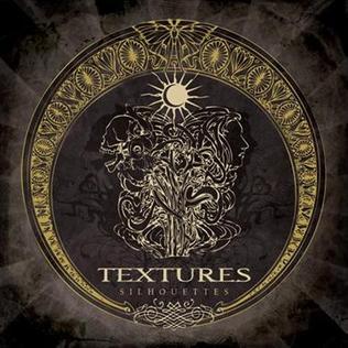 <i>Silhouettes</i> (Textures album) 2008 studio album by Textures