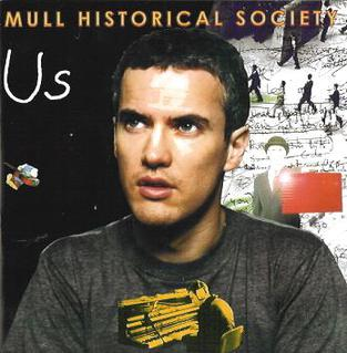 Mull Historical Society - How 'Bout I Love You More