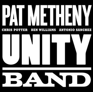 <i>Unity Band</i> 2012 studio album by Pat Metheny, Chris Potter, Ben Williams, Antonio Sánchez