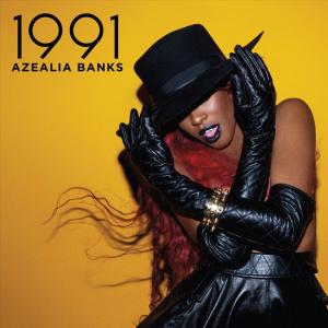 <i>1991</i> (EP) 2012 EP by Azealia Banks