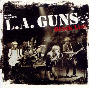 <i>Black List</i> (L.A. Guns album) 2005 compilation album by L.A. Guns