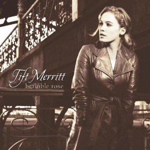 <i>Bramble Rose</i> 2002 studio album by Tift Merritt