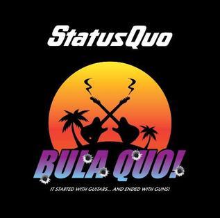 <i>Bula Quo!</i> (album) 2013 soundtrack album by Status Quo