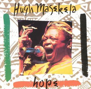 <i>Hope</i> (Hugh Masekela album) 1994 live album by Hugh Masekela