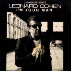 Im Your Man (Leonard Cohen song) 1988 song performed by Leonard Cohen