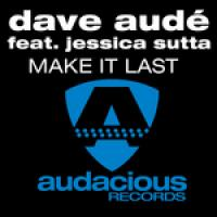 Dave Aude feat. Jessica Sutta — Make It Last (studio acapella)