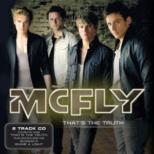 Thats the Truth (McFly song) 2011 single by McFly