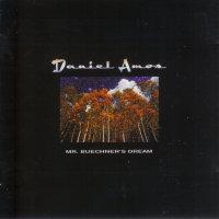 <i>Mr. Buechners Dream</i> 2001 studio album by Daniel Amos