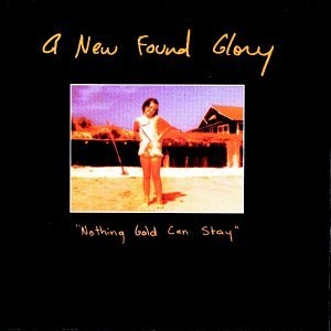 <i>Nothing Gold Can Stay</i> (album) 1999 studio album by A New Found Glory
