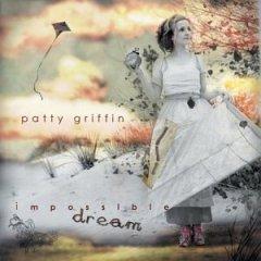 <i>Impossible Dream</i> 2004 studio album by Patty Griffin