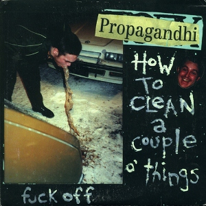 [Jeu] Suite d'images !  - Page 25 Propagandhi_-_How_to_Clean_a_Couple_o%27_Things_cover