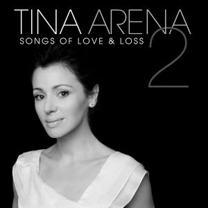 <i>Songs of Love & Loss 2</i> 2008 studio album by Tina Arena