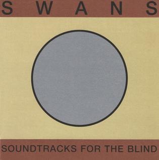 Swans Soundtracks_for_the_Blind