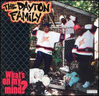<i>Whats on My Mind?</i> 1995 studio album by The Dayton Family