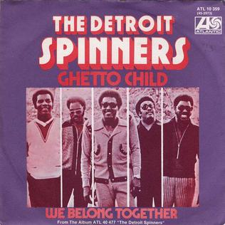 Ghetto Child (song) 1973 single by The Spinners