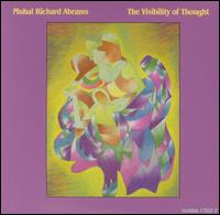 <i>The Visibility of Thought</i> 2001 studio album by Muhal Richard Abrams