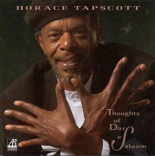 <i>Thoughts of Dar es Salaam</i> album by Horace Tapscott