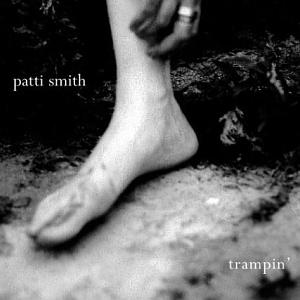 <i>Trampin</i> 2004 studio album by Patti Smith