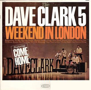 <i>Weekend in London</i> 1965 studio album by The Dave Clark Five