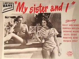 <i>My Sister and I</i> (1948 film) 1948 film by Harold Huth