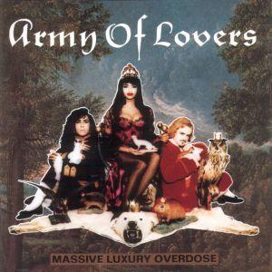 <i>Massive Luxury Overdose</i> 1991 studio album by Army of Lovers