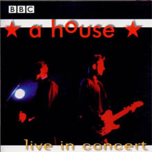 <i>A House: Live in Concert</i> 1998 live album by A House