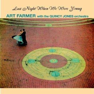 <i>Last Night When We Were Young</i> (album) 1958 studio album by Art Farmer