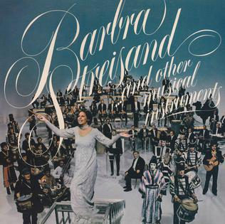 Barbra Streisand   and Other Musical Instruments - Wikipedia