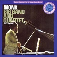 <i>Big Band and Quartet in Concert</i> 1964 live album by Thelonious Monk